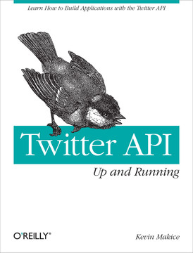Twitter API: Up and Running
