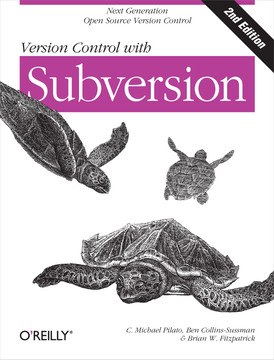 Version Control with Subversion, 2nd Edition