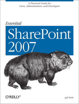 Essential SharePoint 2007, 2nd Edition