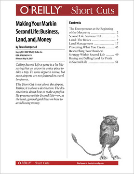 Making Your Mark in Second Life: Business, Land, and Money