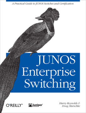 JUNOS Enterprise Switching [Book]