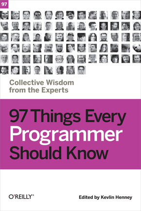 97 things every programmer should know book on safari books online