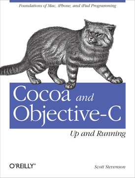 Cocoa and Objective-C: Up and Running