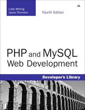 PHP and MySQL® Web Development, Fourth Edition