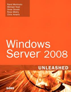 Windows Server 2008 Unleashed