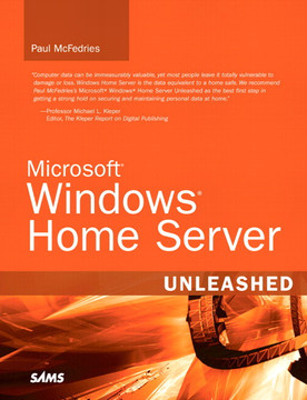 Microsoft® Windows® Home Server Unleashed