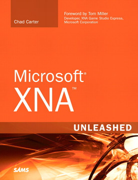 Microsoft® XNA™ Unleashed: Graphics and Game Programming for Xbox 360 and Windows