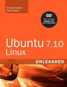 Ubuntu 7.10 Linux Unleashed, Third Edition
