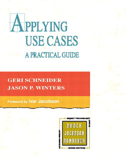 Applying Use Cases: A Practical Guide, Second Edition