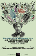 Cover of Slicing Pizzas, Racing Turtles, and Further Adventures in Applied Mathematics