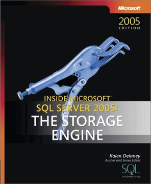 Inside Microsoft® SQL Server™ 2005, Fourth Edition