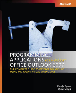 Programming Applications for Microsoft® Office Outlook® 2007