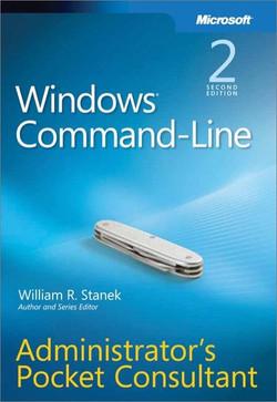 Windows® Command-Line Administrators Pocket Consultant, Second Edition