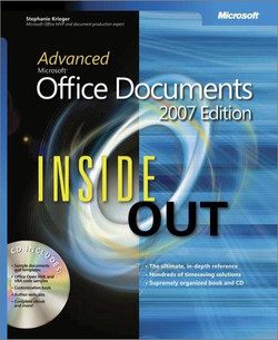 Advanced Microsoft® Office Documents 2007 Edition Inside Out