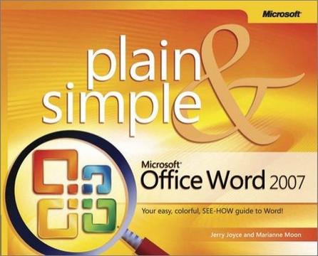 Microsoft® Office Word 2007 Plain & Simple