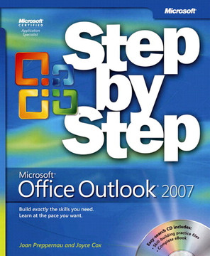 Microsoft® Office Outlook® 2007 Step by Step