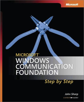 Microsoft® Windows® Communication Foundation Step by Step