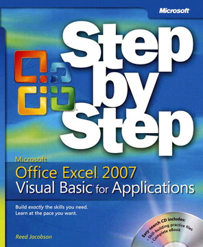 Microsoft® Offic Excel® 2007 Visual Basic® for Applications Step by Step