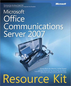 Microsoft® Office Communications Server 2007 Resource Kit