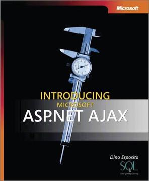 Introducing Microsoft® ASP.NET AJAX
