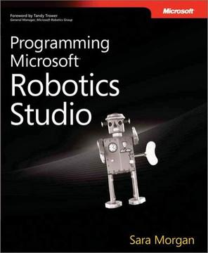 Programming Microsoft® Robotics Studio
