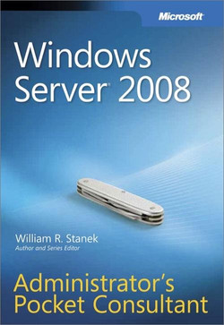 Windows Server® 2008 Administrator's Pocket Consultant