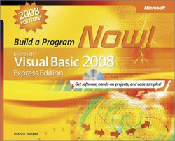 Microsoft® Visual Basic® 2008 Express Edition: Build a Program Now!, Second Edition