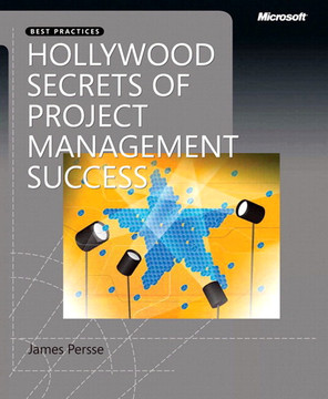 Hollywood Secrets of Project Management Success