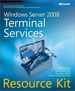 Windows Server® 2008 Terminal Services Resource Kit