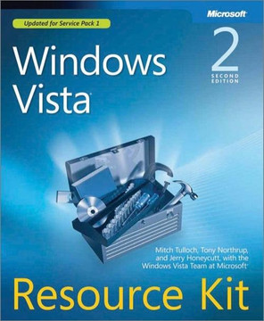 Windows Vista® Resource Kit, Second Edition