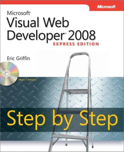 Microsoft® Visual Web Developer™ 2008 Express Edition Step by Step