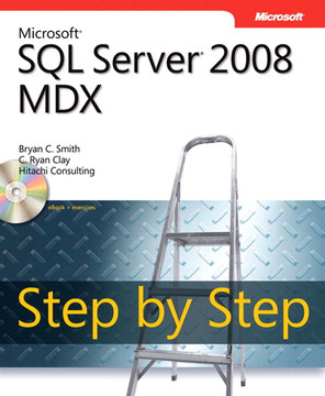Microsoft® SQL Server® 2008 MDX Step by Step