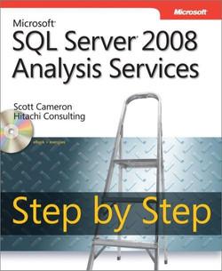 Microsoft® SQL Server® 2008 Analysis Services Step by Step