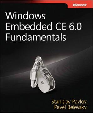 Windows® Embedded CE 6.0 Fundamentals