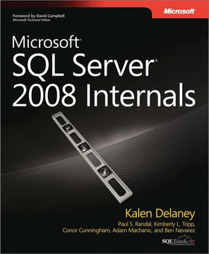 Microsoft® SQL Server® 2008 Internals
