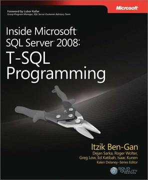 Inside Microsoft® SQL Server® 2008: T-SQL Programming