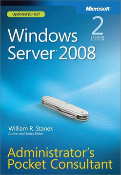 Windows Server ® 2008: Administrator's Pocket Consultant, Second Edition