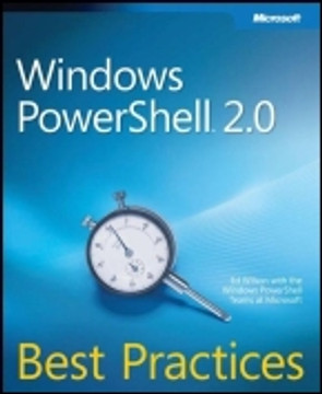Windows PowerShell™ 2.0 Best Practices