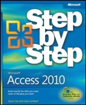 Microsoft® Access® 2010: Step by Step