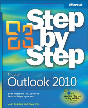 Microsoft® Outlook® 2010: Step by Step