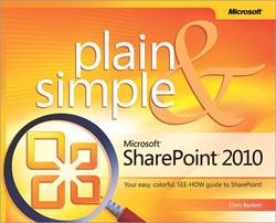 Microsoft® SharePoint® 2010 Plain & Simple
