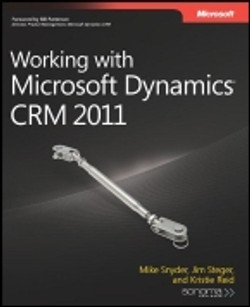 Working with Microsoft Dynamics® CRM 2011