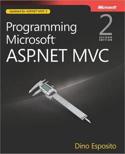 Programming Microsoft® ASP.NET MVC