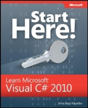 Start Here!™: Learn Microsoft® Visual C#® 2010