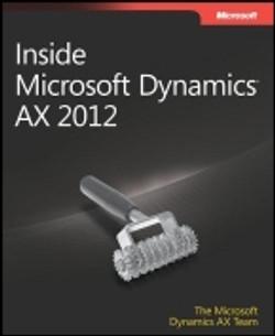 Inside Microsoft Dynamics® AX 2012