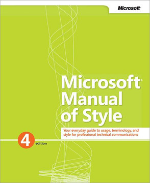 Microsoft® Manual of Style, Fourth Edition