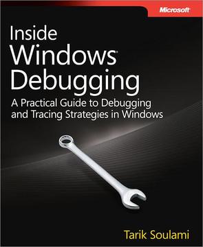 Inside Windows® Debugging
