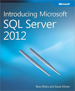 Introducing Microsoft® SQL Server® 2012