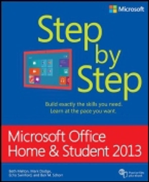 Microsoft Office Home and Student 2013: Step by Step