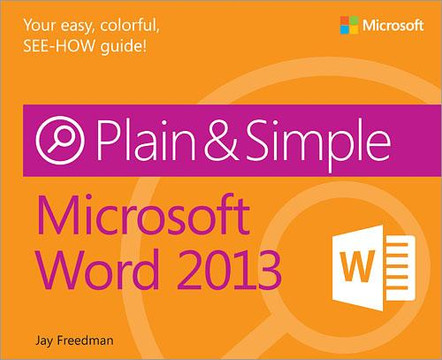 Microsoft: Word 2013 Plain & Simple